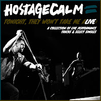 Hostage Calm Release Pay-What-You-Want Digital Compilation / Plays MHOW in Brooklyn on 9-26 with Saves The Day and  Into It. Over It.
