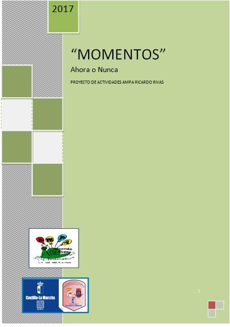 """PROYECTO """"MOMENTOS"""" 2017 -2018"""