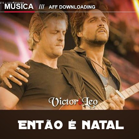 Victor & Léo – Então é natal (Part. Malta)