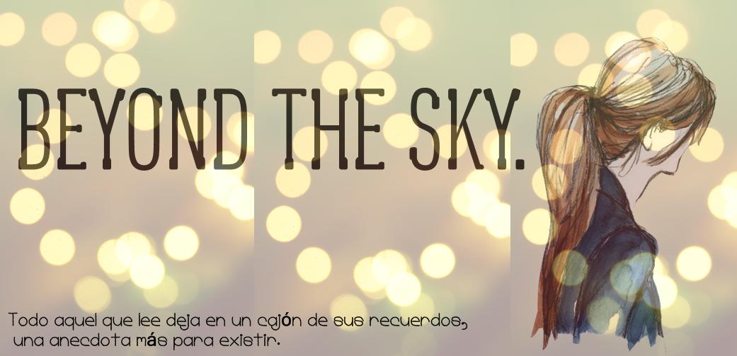 Beyond The Sky.