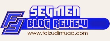 segmen blog review faizuddin fuad