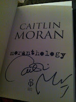 Signed copy of Moranthology by Caitlin Moran