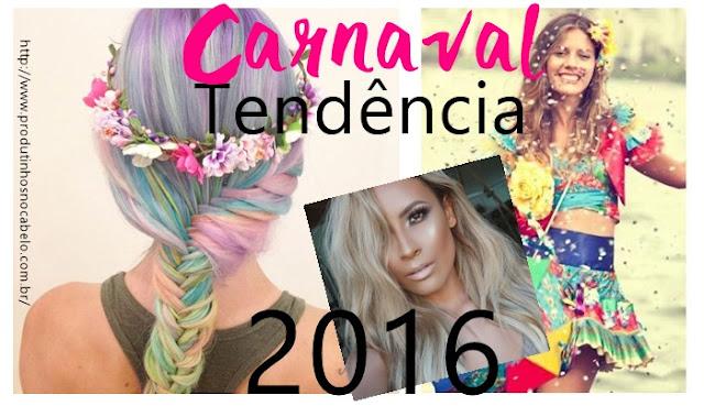 Cabelos de Carnaval 2016 - Postagem coletiva