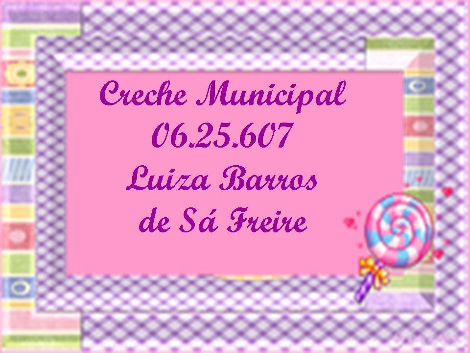 CM Luiza Barros de Sá Freire