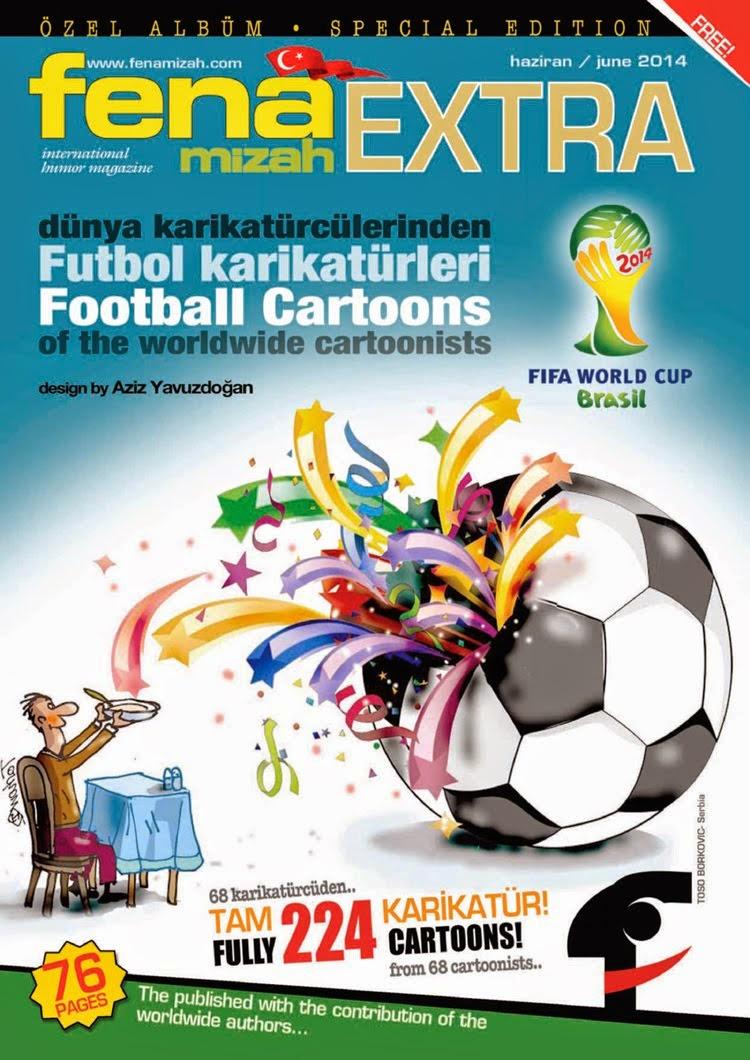fenamizah EXTRA • FUTBOL KARİKATÜRLERİ ALBÜMÜ-2014 (dünya karikatürcülerinden)