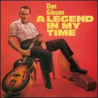 Don Gibson: A Legend in My Time (1988)