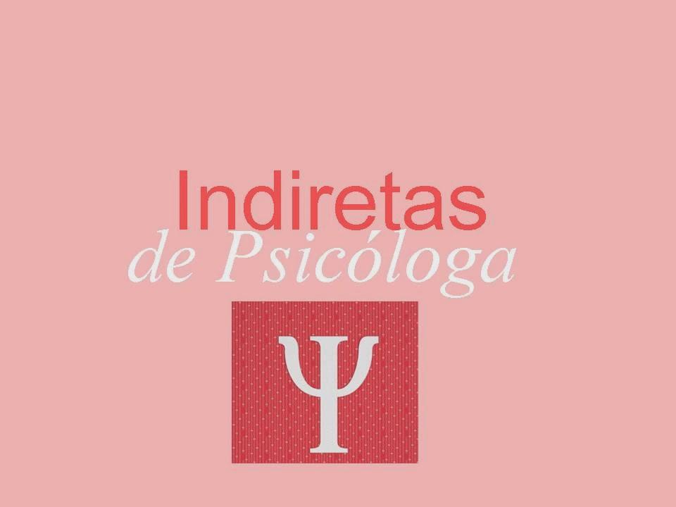 Indiretas de psicóloga