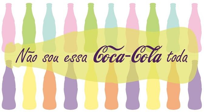 Não sou essa Coca-Cola toda