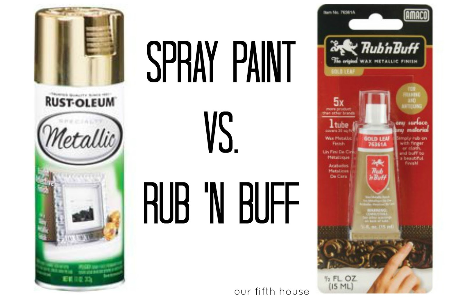 spray paint vs rub 39 n buff our fifth house bloglovin. Black Bedroom Furniture Sets. Home Design Ideas