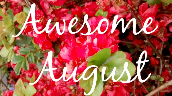 Awesome August