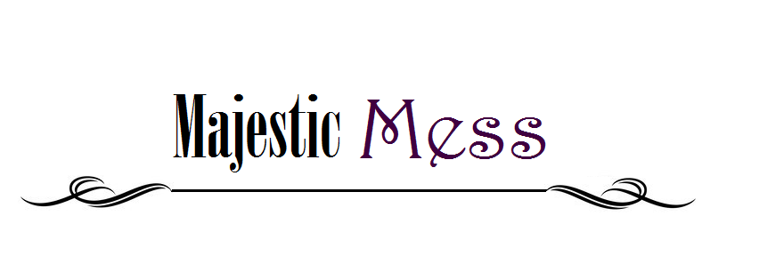 Majestic Mess