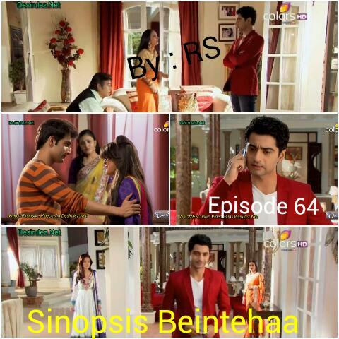 Sinopsis Beintehaa Episode 64