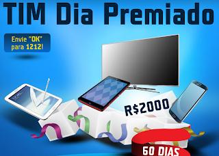 """Promoção """"TIM Dia Premiado """""""