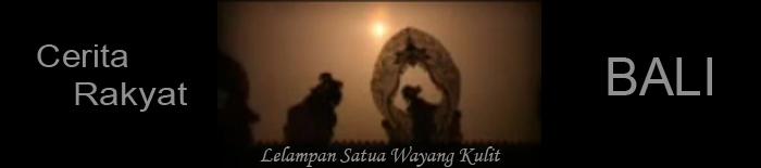 """Cerita Rakyat Bali """"Bhima Swarga"""""""