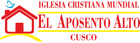 Iglesia Cristiana Mundial El Aposento Alto - Cusco