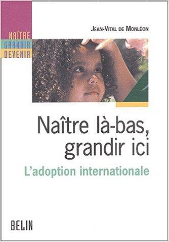 Naître là-bas, Grandir ici (2003)