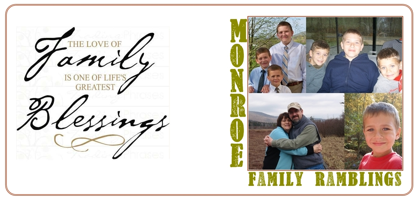 Monroe Family Ramblings