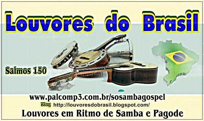 LOUVORES DO BRASIL- SAMBA GOSPEL