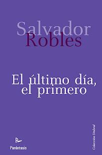 ÚLTIMA NOVELA DE SALVADOR ROBLES