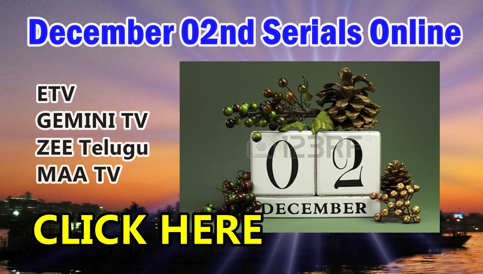 December 02 Monday Telugu Daily Serial Online - CLICK HERE