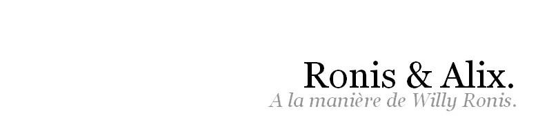 Ronis & Alix