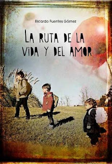 La ruta de la fuente y el amor, Ricardo Fuentes Gómez