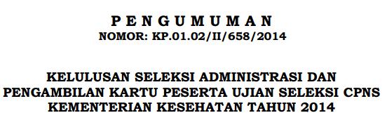 Hasil Seleksi Administrasi CPNS Kemenkes 2014 cpns.kemkes.go.id