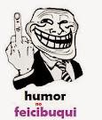 Humor no Feicibuqui