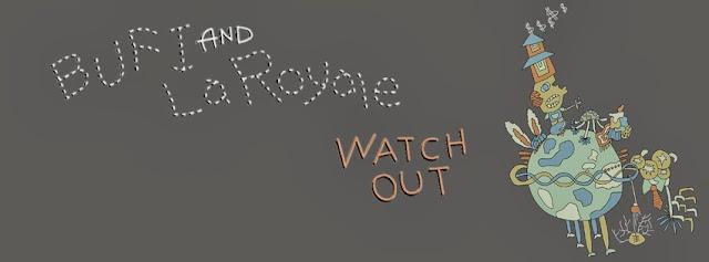 Bufi & La Royale - Watch Out