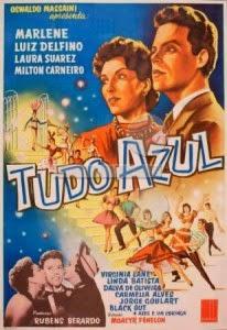Cartaz do filme 'Tudo azul' (1951) / Fonte: http://www.historiadocinemabrasileiro.com.br