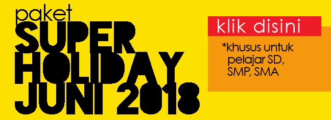 Paket Super Holiday Juni 2018