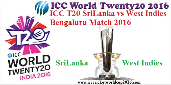 ICC T20 SriLanka vs West Indies Bengaluru Match Result 2016