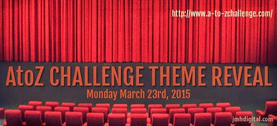 A-Z Challenge Theme Reveal 2015