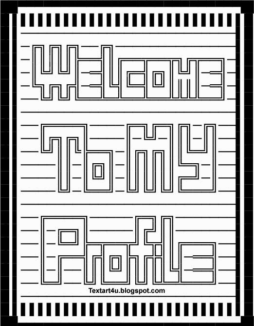Welcome To My Profile Copy Paste Text Art | Cool ASCII