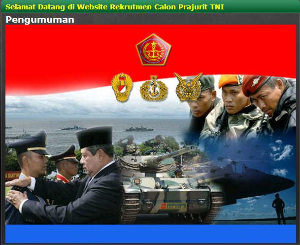 Pengumuman Penerimaan Prajurit TNI AD, TNI AU, TNI AL