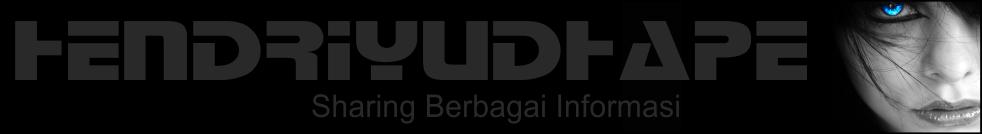 hendriyudhape | Sharing Berbagai Informasi | hendriyudhape.blogspot.com