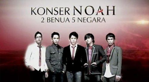 Video Konser Noah 5 Negara 2 Benua