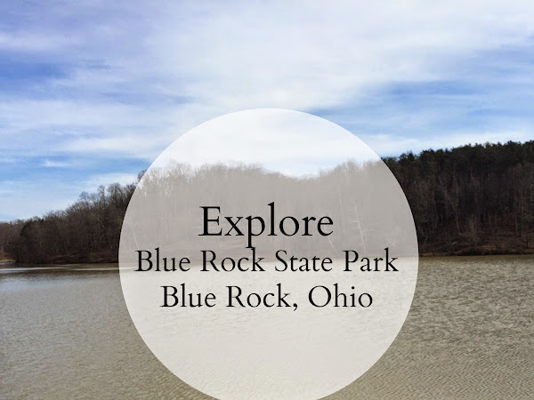 Exploring: Blue Rock State Park