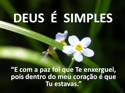Deus é simples!