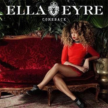 Ella Eyre new single Comeback