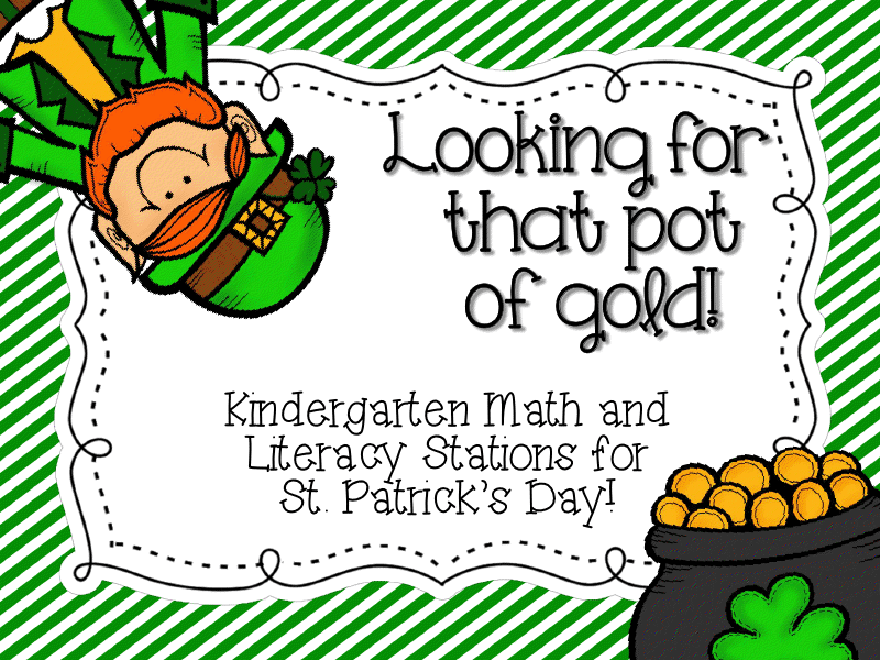 http://www.teacherspayteachers.com/Product/Looking-for-that-Pot-of-Gold-St-Patricks-Day-Station-Activities-578778