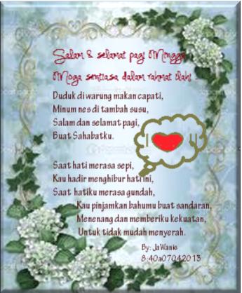 Nukilan Jiwa JaWanis @ Nur @ aiN: Puisi pantun salam pagi ...