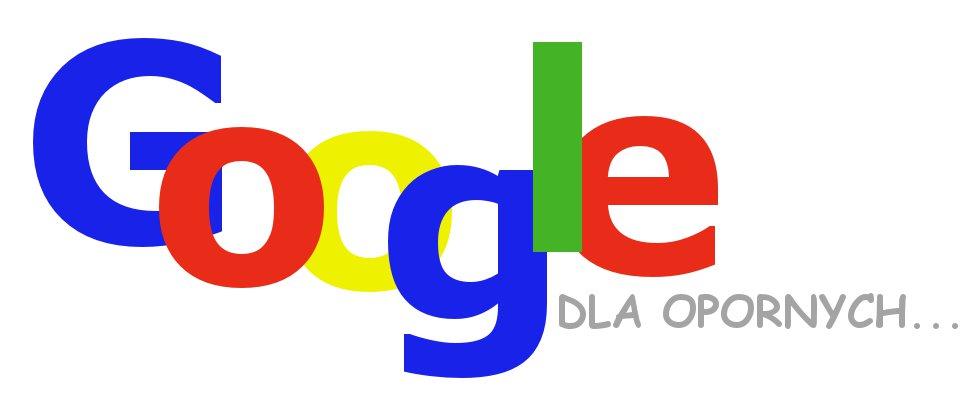 Oswoić Internet czyli Google dla opornych
