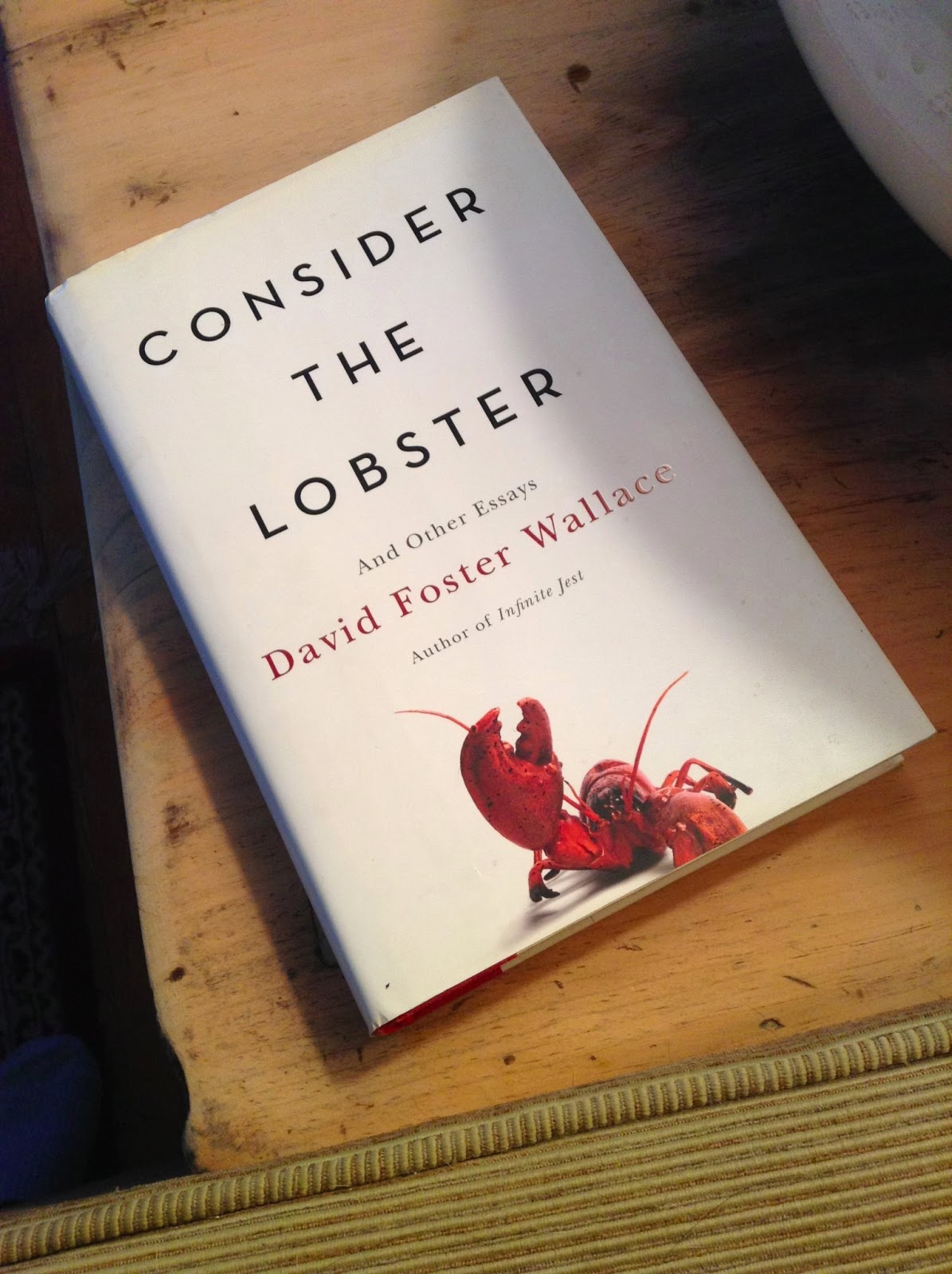 consider the lobster and other essay / but once you cut through the words, what's left reviewed by brendan wolfe published 4:00 am, sunday, december 18, 2005 consider the lobster and other essays by david foster wallace little, brown 343 pages $2595.