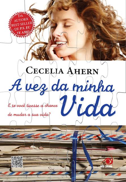 [POST FIXO] Quebra Cabeça Novo Conceito: A Vez da Minha Vida - Cecelia Ahern