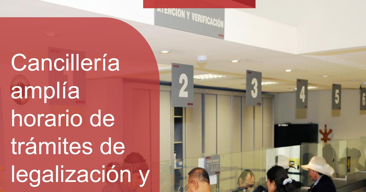 Blog Institucional Canciller A Ampl A Horario De Tr Mites De Legalizaci N Y Apostilla