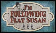 The Adventures of Flat Susan...