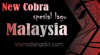 download mp3 new cobra versi malaysia 2012