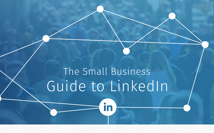 The Small Business Guide To LinkedIn Marketing - #infographic