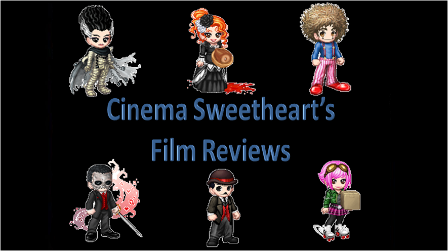 Cinema Sweetheart's Film Reviews